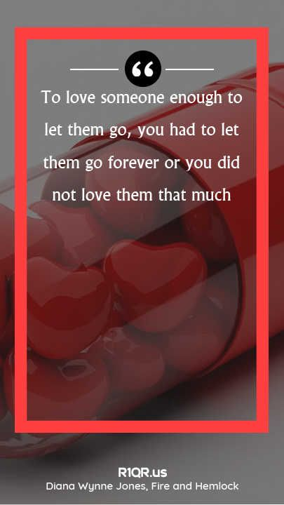 Http Shopstop Me Love Quote To Love Someone Enough To Let Them Go You Had To Let Them Go Forever Or You Did Not Love Them T Love Quotes Loving Someone Quotes