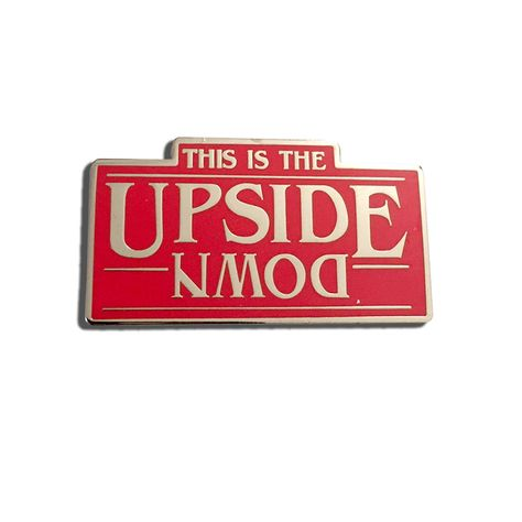 This is The Upside Down, Stranger Things TV Show Enamel Pin