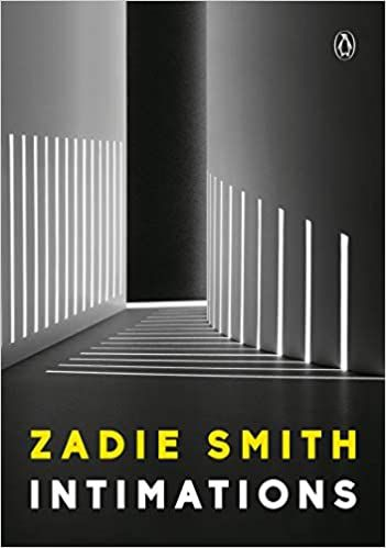 Book Download Pdf Intimations Six Essays By Zadie Smith Upb Unlimited Pdf Books Download Or Read Online Zadie Smith Good Books Essay