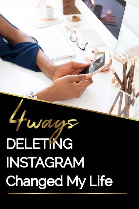4 Reasons I Deleted Instagram from my Phone.