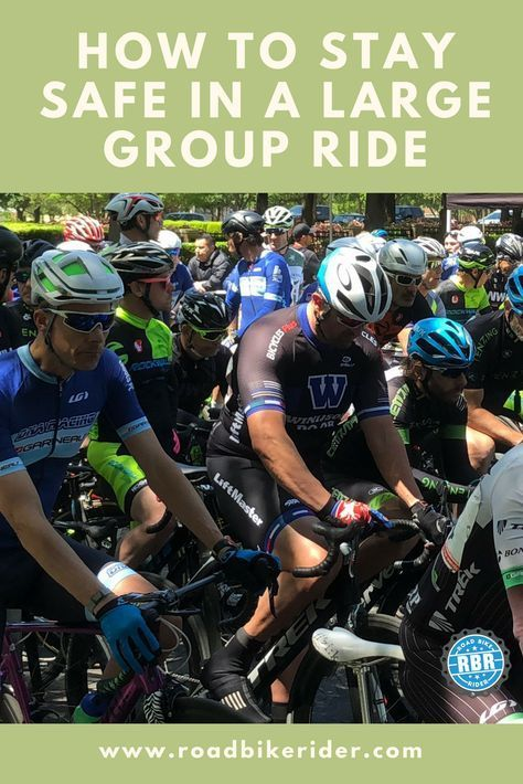 Learn How To Stay Safe In A Big Bicycle Group Ride Century Or