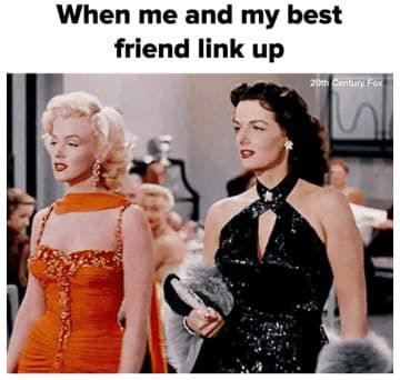 50 Memes You Could Only Laugh At With Your Best Friend National Best Friend Day Funny Best Friend Memes Best Friend Meme