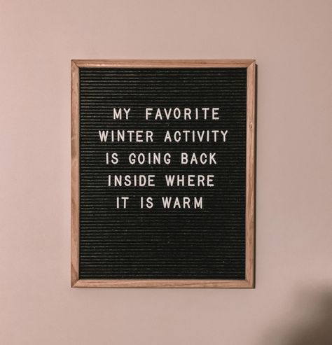 Winter Mood – Come Back to School Work Quotes, Sign Quotes, Quotes To Live By, Funny Quotes, Funny Winter Quotes, Winter Sayings, Laugh Quotes, Felt Letter Board, Felt Letters