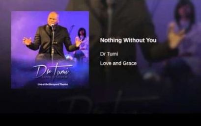 Download mp3 Dr Tumi - Nothing Without You Download Dr Tumi