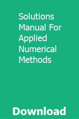 Solutions Manual For Applied Numerical Methods Physical Chemistry Numerical Methods Solutions