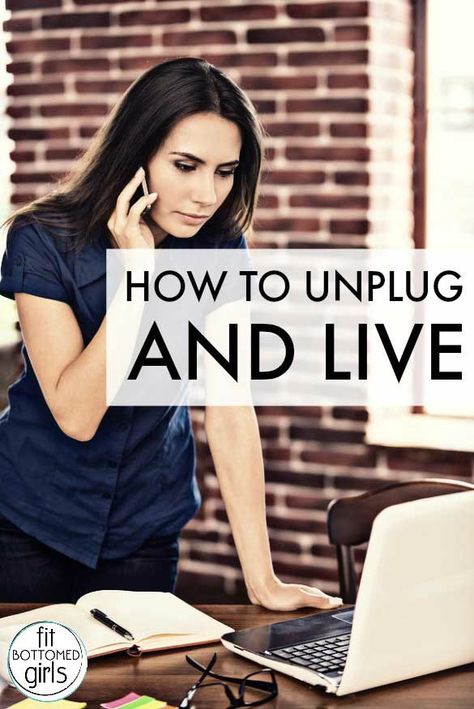 Are You a Workaholic? How to Unplug and Live!