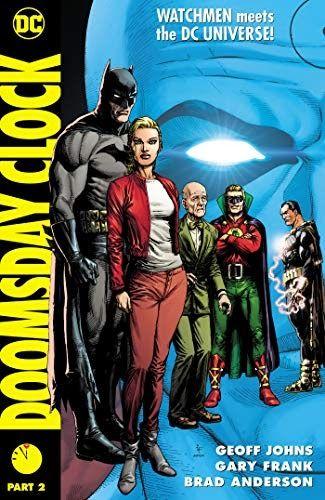 Read Online Doomsday Clock Part 2 Pdf Ebook Doomsday Clock Part 2 By Geoff Johns Download Doomsday Clock Part 2 Or Read D Doomsday Clock Clock Part Doomsday