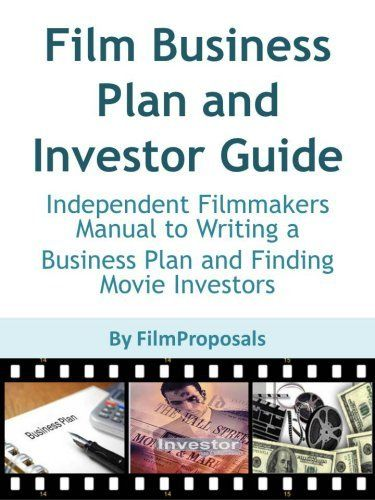 What attracts investors to FILMS? Film Business Plan Pinterest - film business plan