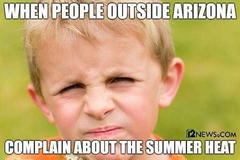 Pin By Raelee On Arizona Summer Humor Humor Summer Heat