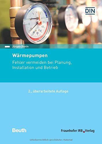 Warmepumpen Fehler Vermeiden Bei Planung Installation Und Betrieb Von Jurgen Bonin Warmepumpe Bucher Maschinelles Lernen