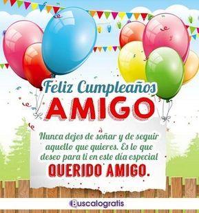 Frases De Cumpleaños Para Un Amigo Feliz Cumpleaños Bendiciones Frases Felicitacion Cumpleaños Feliz Cumpleaños Amiga