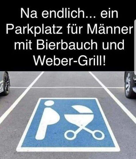 Männer lustig witzig Bild Bilder Sprüche Spruch. Parkplatz - #Bild #bilder #lustig #manner #parkplatz #spruch #spruche #witzig