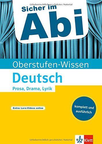 Klett Sicher Im Abi Deutsch Prosa Drama Lyrik Interpretieren Sicher Im Abi Oberstufen Wissen Abi Deutsch Im Klett Lyrik Drama Bucher