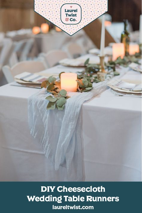 Cheesecloth Table Runner Diy Table Runners Wedding Wedding Table Diy Wedding Table
