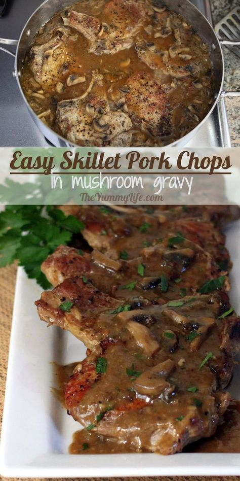 Easy Skillet Pork Chops Smothered in Mushroom Gravy. Comfort food flavor with healthy ingredients and no butter or canned soup. | The Yummy Life