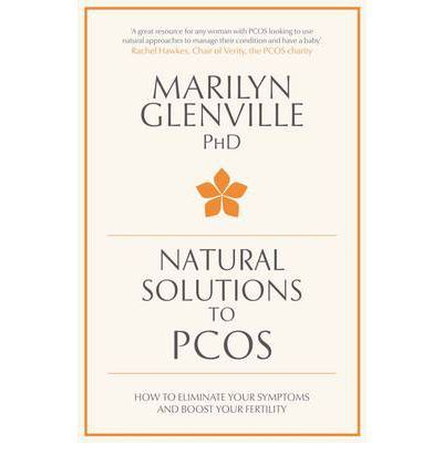 Natural Solutions to #PCOS: How to Eliminate Your Symptoms and Boost Your #Fertility.