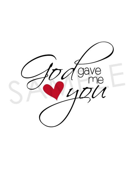 God Gave Me You Love Quote   Printable Quote   Love   Wall Art   Wedding Gift   Digital Download    