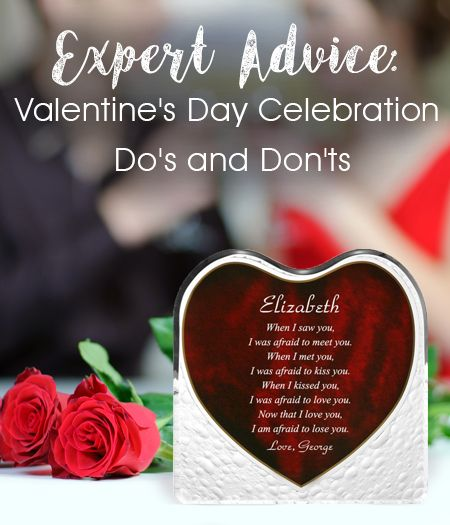 Expert Advice Valentine S Day Do S And Don Ts To Help You Avoid Cliches And Take This Valentine S Day To The Nex How To Memorize Things Afraid To Lose You Day
