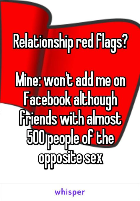 Relationship red flags? Mine: won't add me on Facebook