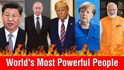 Most Powerful People in the World 2021 {Updated List}