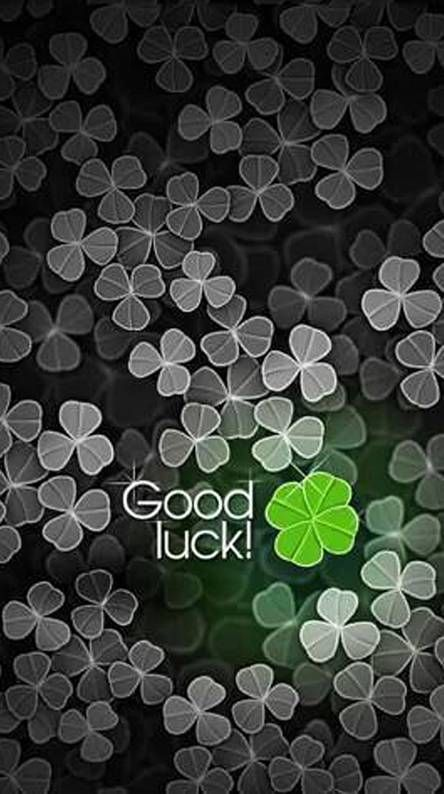 Good Luck Wallpaper For Mobile In 2020 Good Luck Quotes Good Luck Wishes Good Luck