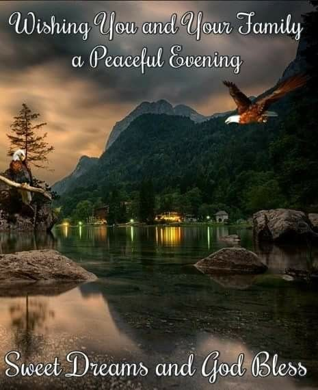 Peaceful Evening ~~J | Good night blessings, Good night greetings, Good  night sweet dreams