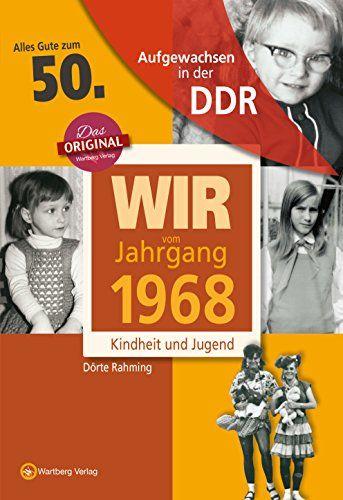 Aufgewachsen In Der Ddr Wir Vom Jahrgang 1968 Kindheit Und