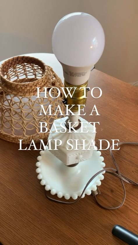 How to make a lamp shade from a thrifted basket