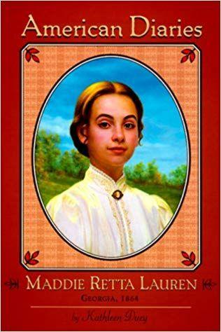 Maddie Retta Lauren: Georgia, 1864 (American Diaries