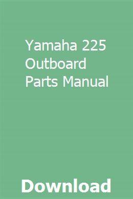 Yamaha 225 Outboard Parts Manual Speed Print Yamaha Yamaha Dealer
