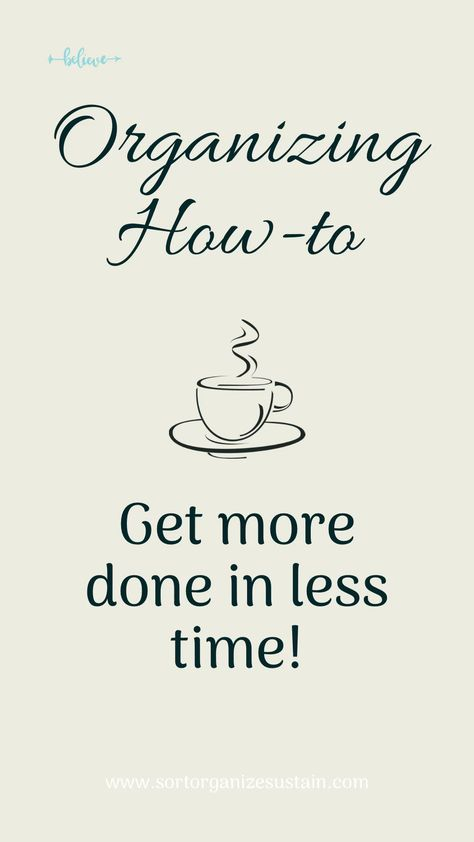 Get More Done in Less Time with This System