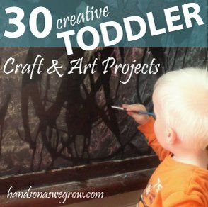 30 Creative Toddler Craft & Art Projects.