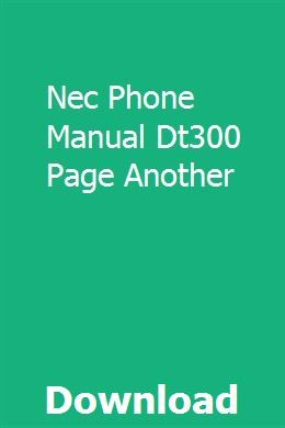 Nec Phone Manual Dt300 Page Another | nihotpseter | Manual