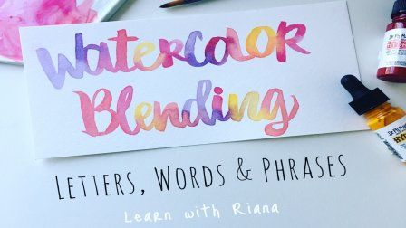 Hand Lettering Watercolor Blending Letters Words Phrases