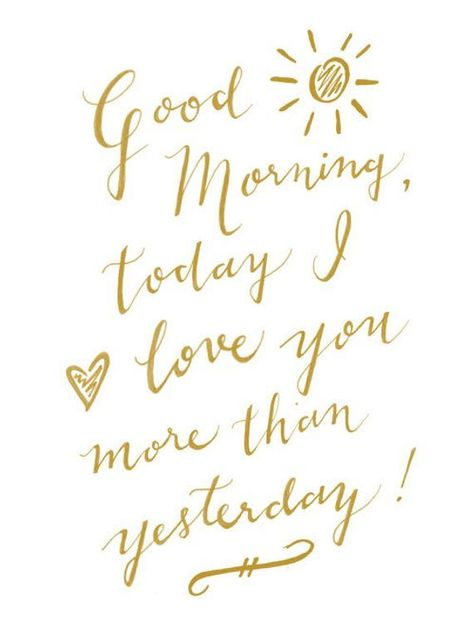 Good Morning, Today I Love You More Than Yesterday, Calligraphy Print, Nursery Decor, Typographic Pr