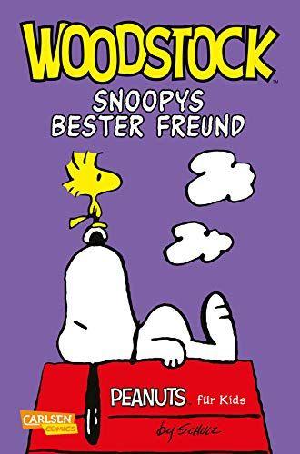 Peanuts F R Kids 4 Woodstock Snoopys Bester Freund Woodstock Kids Peanuts Freund Bester Freund Woodstock Beste Freundinnen Buch