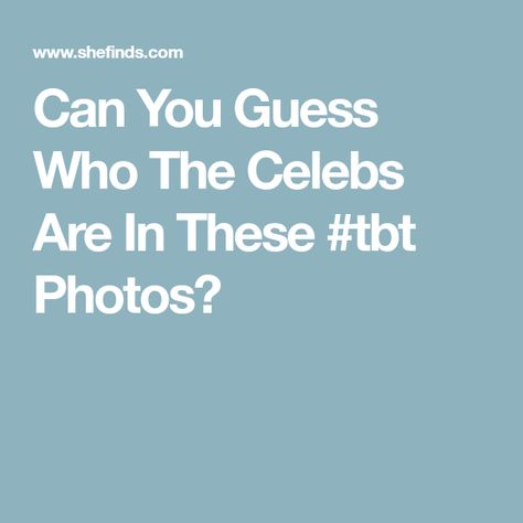 Celebrity TBT Pictures