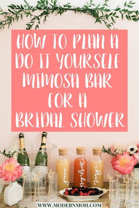 How to plan a DIY bridal shower mimosa bar- including recipes, signs, and other decoration ideas. #bridalshowermimosabar #DIYmimosabar   modernmoh.com via @modernmoh