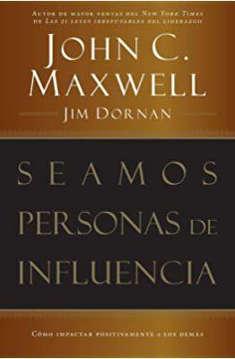 Las 21 Leyes Irrefutables Del Liderazgo Siga Estas Leyes Y La Gente Lo Seguirá A Usted Maxwell John C Amazon C Liderazgo Frases De Liderazgo John Maxwell