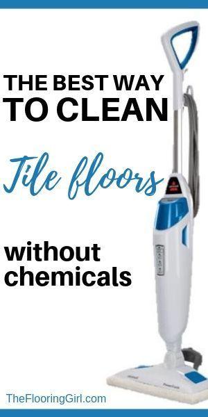 Best Steam Mop For Tile Floors 2020 Reviews Clean Tile Cleaning Hacks Cleaning Tile Floors