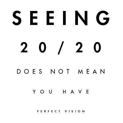 good vision depends on visual stimulation  experience, make sure to get your visual-motor integration, visual perceptual skills, eye-teaming abilities, colour vision, depth perception and much much more checked by an eye care professional...
