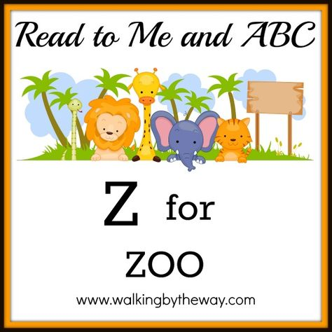Z for Zoo | Walking by the Way