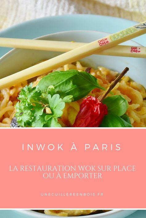 Inwok A Paris La Restauration Wok Sur Place Ou A Emporter Une