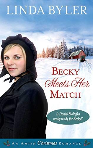 Becky Meets Her Match: An Amish Christmas Romance by Linda Byler