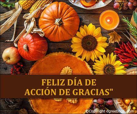 Mensajes De Accion De Gracias Happy Thanksgiving In Spanish Thanksgiving Messages Thanksgiving Cards