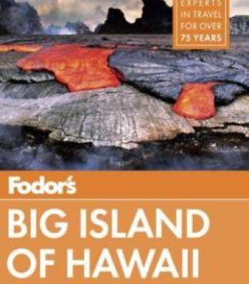 Fodor S Big Island Of Hawaii Pdf Hawaii Island Big Island Big Island Travel