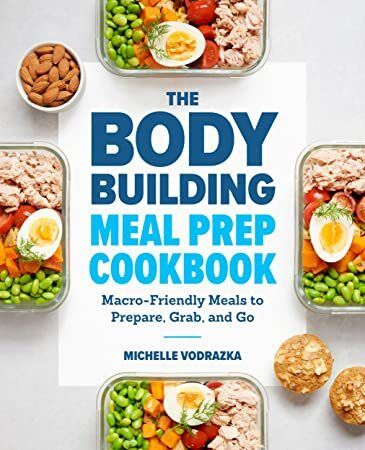 Pdf Free The Bodybuilding Meal Prep Cookbook Macro Friendly Meals To Prepare Grab And Go Meal Prep Cookbook Meal Prep Bodybuilding Bodybuilding Recipes