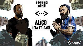 Heja Alico Ft Saki Cukur Muzigi Mp3 Indir Heja Alicoftsakicukurmuzigi Yeni Muzik Sefiller Sarkilar