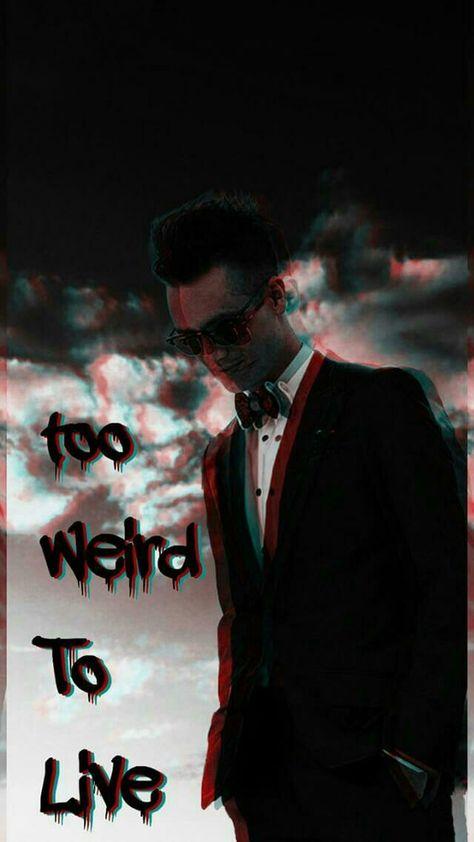 TOO WEIRD TO LIVE