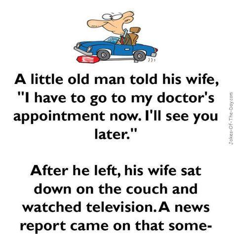 A Little Old Man Goes Driving Old Man Jokes Some Funny Jokes